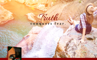 Truth Conquers Fear
